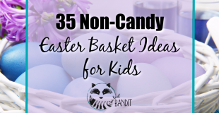 Here's a list of 35 non-candy Easter basket Ideas for kids in stages ranging from babies to school aged children