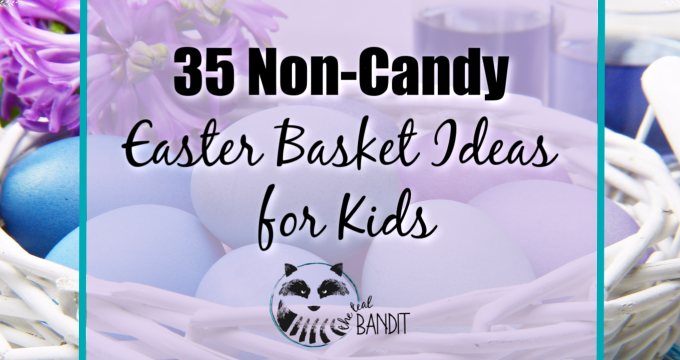 35 Essential Non-Candy Easter Basket Ideas to Wow Your Kids