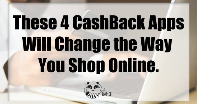 These 4 Cashback Apps Will Change the Way You Shop Online.