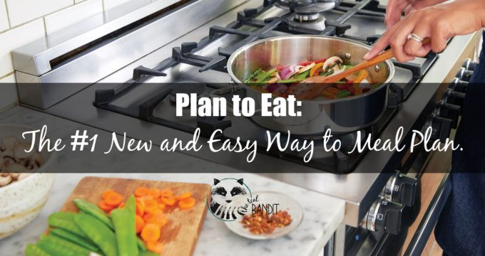 Plan to Eat:  The #1 New and Easy Way to Meal Plan.